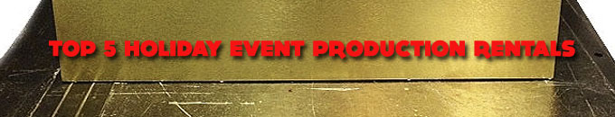 Top 5 Holiday Event Production Rentals